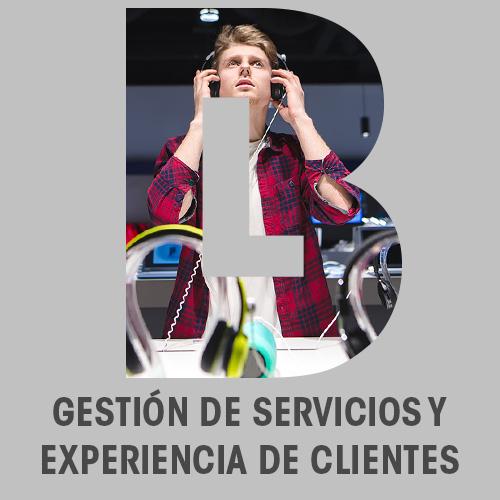 Gestión de servicios y experiencia de clientes